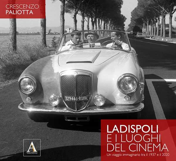 Ladispoli e i luoghi del cinema. Un viaggio immaginario tra il 1937 e il 2020