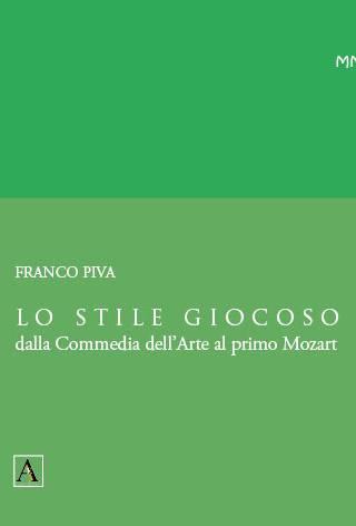 LO STILE GIOCOSO dalla Commedia dell'Arte al primo Mozart